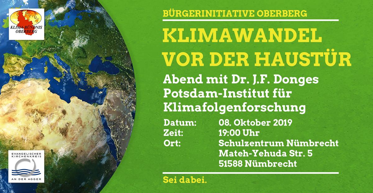 Klimawandel vor der Haustüre - Was kann man tun? Vortrag mit Dr. J. Donges vom Potsdam Insitut für Klimafolgenforschung in Nümbrecht, am 08. Oktober 2019, 19 Uhr, in der Aula des Schulzentrums, Mateh Yehuda Str. 5, 51588 Nümbrecht